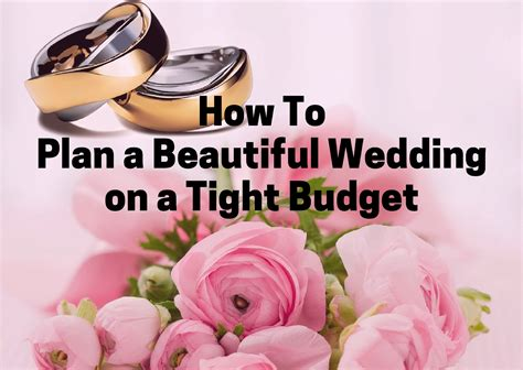 weddings on a tight budget nz how to plan a beautiful wedding on a tight budget tackling our debt