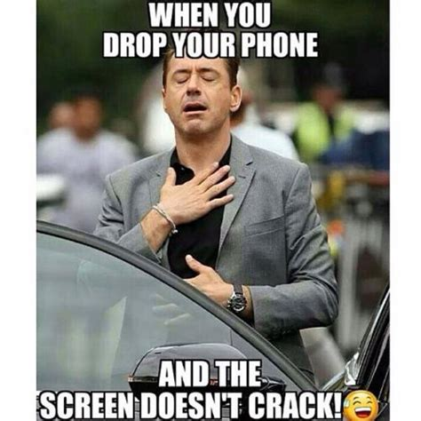 Mobile Phone Meme - when you drop your phone and the screen doesn t crack