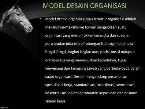 desain struktur organisasi desain dan struktur organisasi