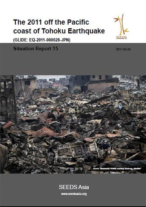 Studies On The 2011 The Pacific Coast Of Tohoku Earthquake the 2011 the pacific coast of tohoku earthquake situation report 15 publications