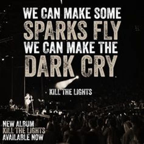 Kill The Lights Lyrics by 1000 Images About Country Tips And Words On