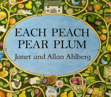 each peach pear plum b00cbn6b9s clearly classic books