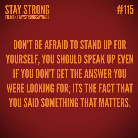stand up for yourself stand for yourself quotes quotesgram