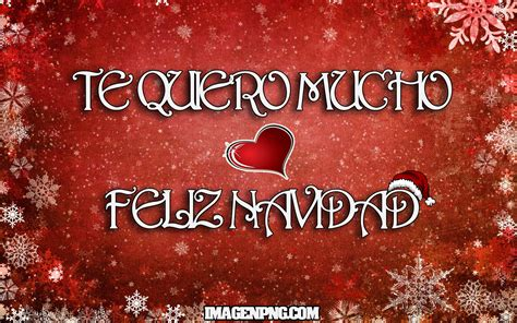 feliz navidad te quiero feliz navidad amor