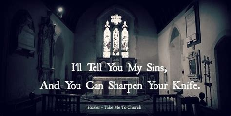 hozier quotes about take me to church hozier take me to church quotes pinterest studios