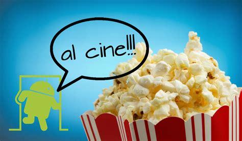 cines entradas aplicaciones de cine consulta horarios cartelera y
