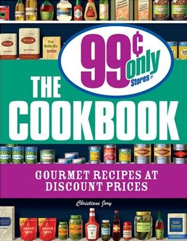 Make Gourmet Tasting Meals From The 99 Cent Store every cent that goes to research is chan by robert