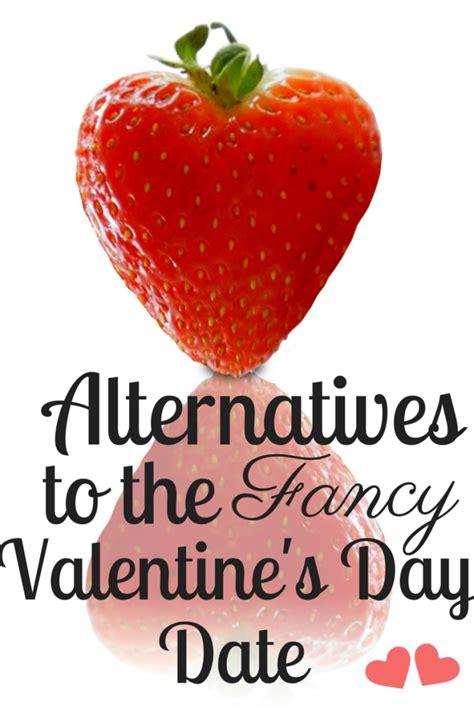 alternatives to the fancy valentine s day dinner