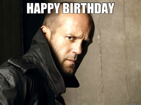 Meme Jason - jason statham happy birthday memes quickmeme