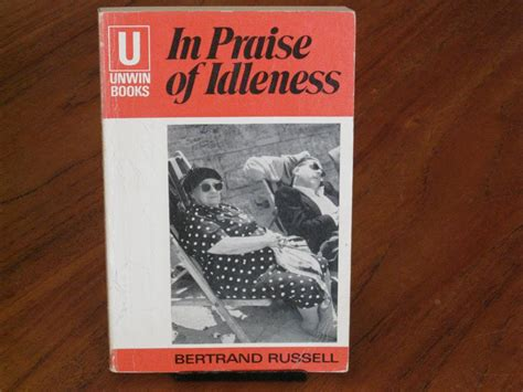 Bertrand 2004 In Praise Of Idleness And Other Essays by Celf Archives Y Twll