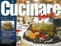 cucinare bene rivista ricette cucinare bene rivista cucinare bene il mensile sulla