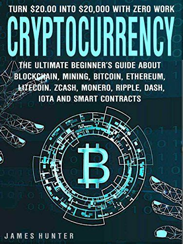 blockchain technology explained the ultimate beginner s guide about blockchain wallet mining bitcoin ethereum litecoin zcash monero ripple dash iota and smart contracts books as 25 melhores ideias de dash wallet no