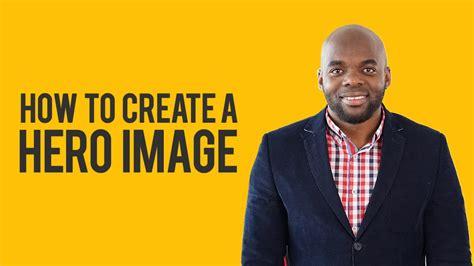 tutorial for website development web design tutorial how to create a hero image video