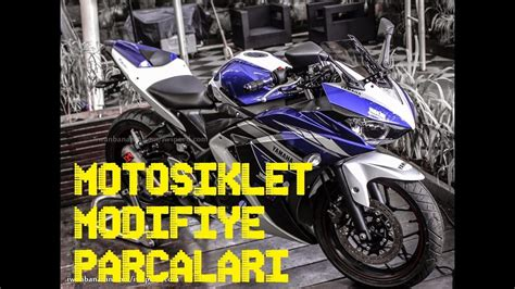 motosiklet modifiye parcalari youtube