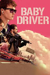 Baby Driver baby driver 2017 reviews cast release date in bookmyshow