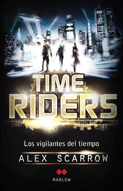 libro los hilos del tiempo time riders los vigilantes del tiempo alex scarrow comprar libro en fnac es