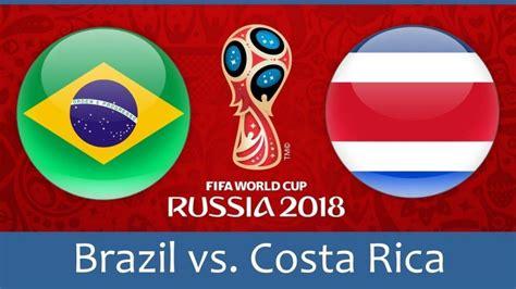 dự đo 225 n tỷ số nhận định kết quả brazil vs costa rica 22
