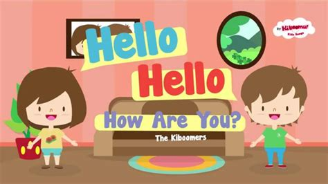 greeting song hello song hello hello how are you hello song for