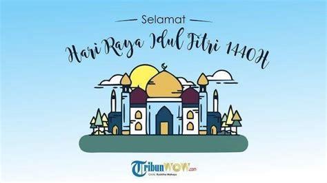 ucapan idul fitri bahasa arab inggris indonesia