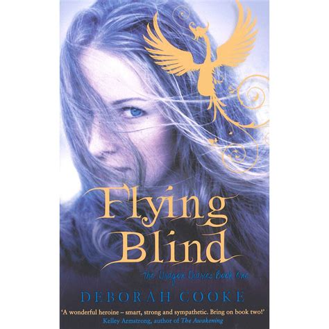 flying blind books flying blind the diaries book one by deborah cooke