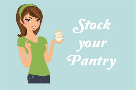 What To Stock Your Pantry With by Stock Your Pantry Food Will