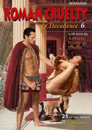Damian Roman Cruelty Decadence Complete