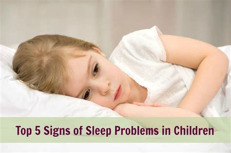 7 Signs You Sleeping Problems by Top 5 Signs Of Sleep Problems In Children