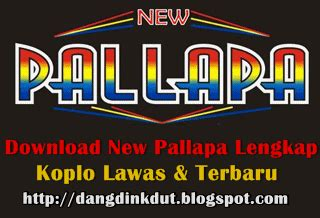 download mp3 dangdut koplo new pallapa full album koleksi dangdut koplo new pallapa terbaru full album
