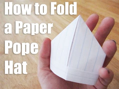 How To Fold Paper Hat - how to fold a tiny paper pope hat quirk books