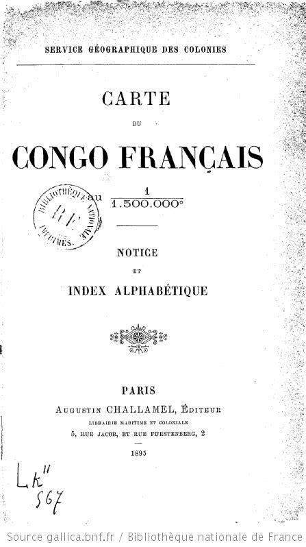 Service géographique des colonies. Carte du Congo français