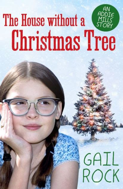 the house without a christmas tree by gail rock nook