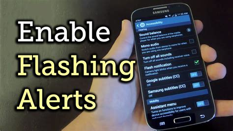 tutorial flash galaxy s4 enable led flash alerts on your samsung galaxy s4 or