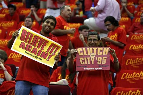 houston rockets clutch fans clutch city once more houston chronicle