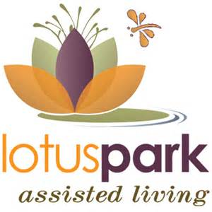 Lotus Park Assisted Living Approach To Guarantee The Best Assisted Living Care