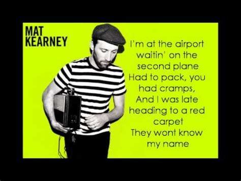 Mat Kearney Closer To Lyrics by Ships In The Mat Kearney W Lyrics
