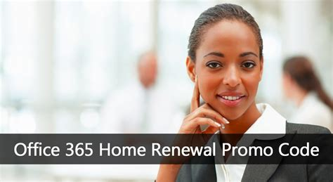Office 365 Renewal Promo Code by Office 365 Renewal Promo Code Microsoft Promo Code For