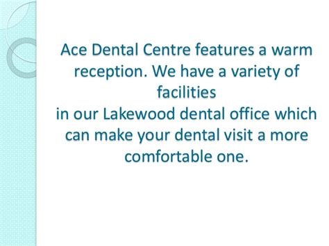 comfort dental braces lakewood ace dental centre a dental office in lakewood ca