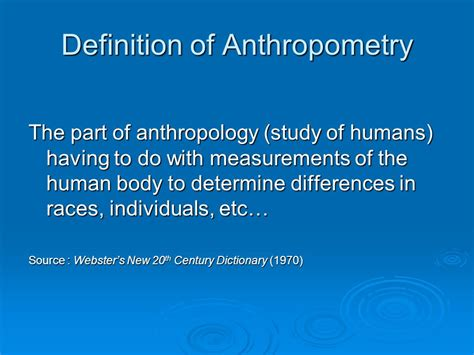 design anthropology definition anthropometric principles in workspace and equipment