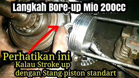 Bore Up Mio bore up mio 200cc cara papas coak piston test sebelum