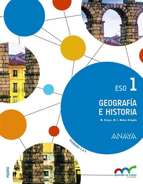 geografa e historia 3 geograf 237 a e historia 1 186 eso aprender es crecer en conexi 243 n libros ciencias sociales
