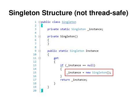java singleton pattern exle thread safe common asp net design patterns telerik india devcon 2013