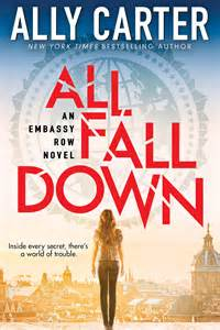 book review all fall down embassy row 1 by ally carter