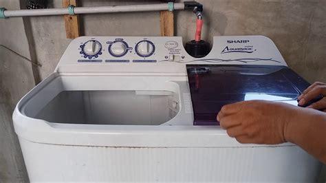 Mesin Cuci Sharp Es T95cl V cara menggunakan mesin cuci sharp aquamagic dua tabung
