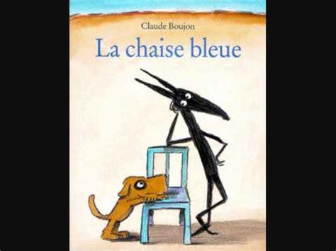 la chaise et bleue la chaise bleue wmv