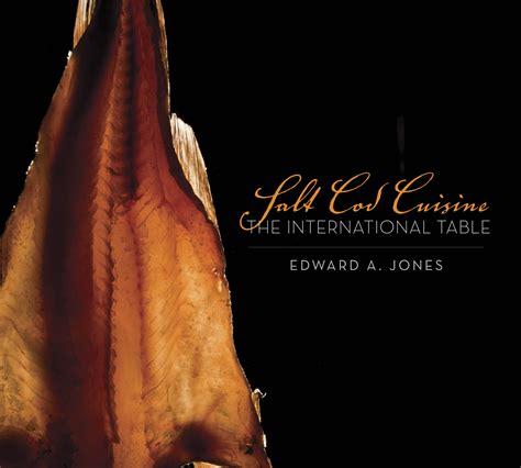 salt cod cuisine the international table boulder