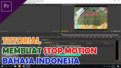 tutorial membuat video stop motion tutorial membuat animasi stop motion adobe premier pro