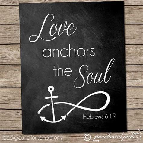 Love Anchors The Soul Hebrews - love anchors the soul wall art hebrews 6 19 bible