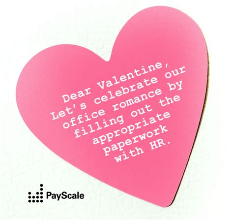 office valentines show your coworkers how you feel with payscale valentines