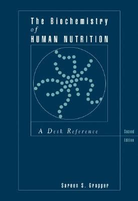 human biochemistry books the biochemistry of human nutrition a desk reference book