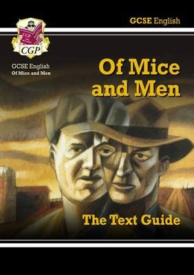 gcse english text guide 1841461156 gcse english text guide of mice and men by cgp books waterstones